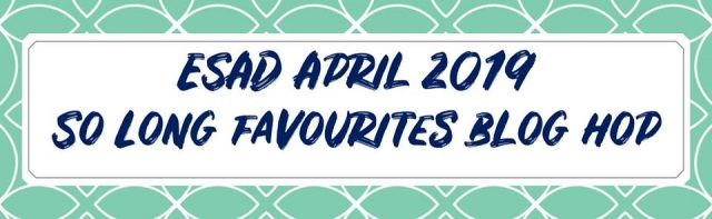 ESAD 2019 April So Long Old Favourites Stampin' Up Blog Hop