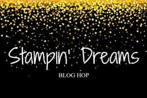 Stampin' Dreams Blog Hop July Designer Series Paper