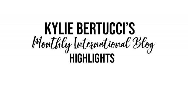 Kylie's International Blog Highlights