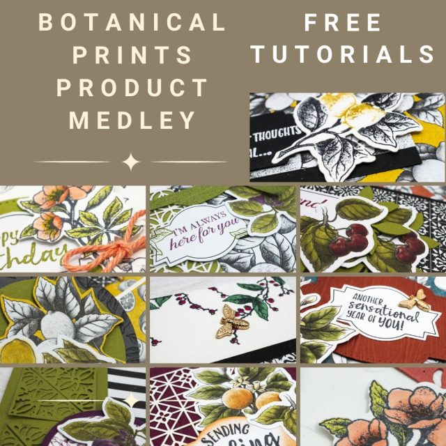 Botanical Prints Product Medley Free Tutorial Offer