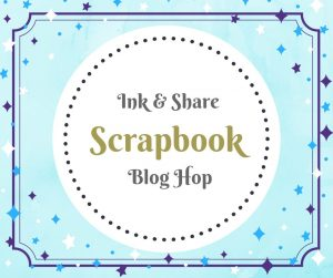 Ink & Share Scrapbook Blog Hop - March 2020 Ribbon